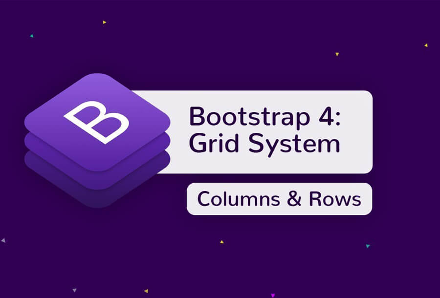 How Grid Systems Work in Bootstrap 4